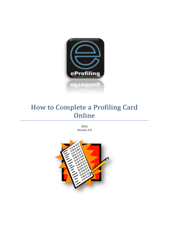 How to Complete a Profiling Card Online - eProfile