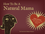 How to be a Natural Mama - Mama Natural
