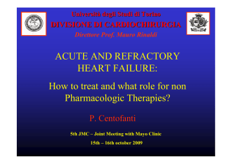 ACUTE AND REFRACTORY HEART FAILURE: How to treat and