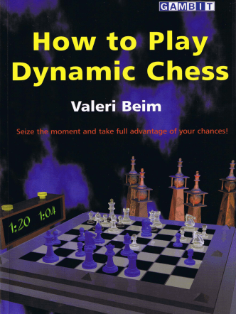 How to Play Dynamic Chess - Bellaire Chess Club
