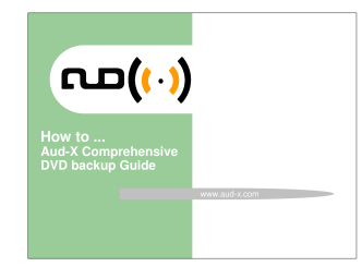 How to Aud-X Comprehensive DVD backup Guide