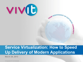 Service Virtualization: How to Speed Up Delivery of Modern - Vivit