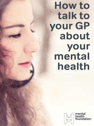 How to talk to your GP about your mental health