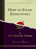 How to Study Effectively - Forgotten Books