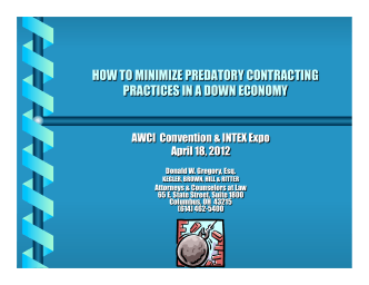 2012 AWCI Annual Mtg - How to Minimize Predatory Contracting