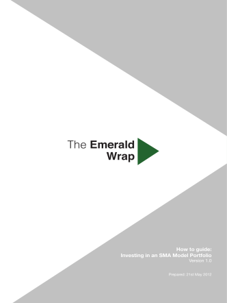 20120522 How to Guide Investing in SMA Model v1.1 - The Emerald