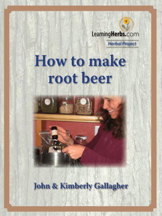 How to make root beer - Learning Herbs