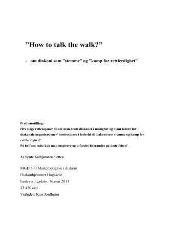 How to talk the walk?""