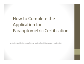 How to Complete the Application for Paraoptometric Certification