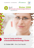 How to Create and Grow a Successful Biotechnology Cluster