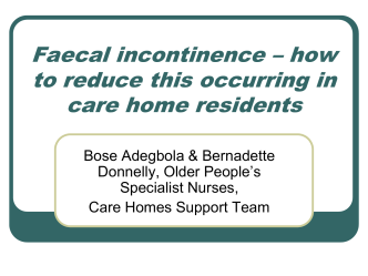 Faecal incontinence – how to reduce this occurring in - Careinfo.org