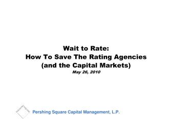 !ait to Rate: How To Save The Rating Agencies