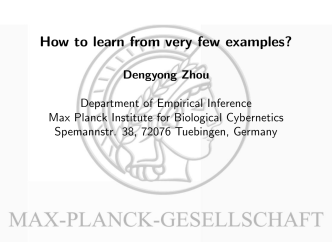 How to learn from very few examples? - Max Planck Institute for
