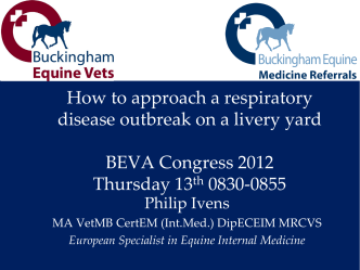 How to approach a respiratory disease outbreak on a livery yard