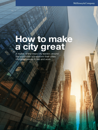 How to make a city great - McKinsey  Company