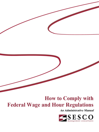 How to Comply with Federal Wage and Hour Regulations - APRA