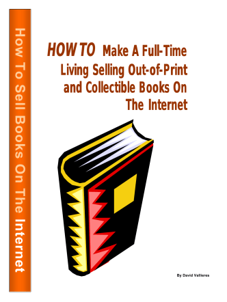 HOW TO Make A Full Make A Full-Time Living Selling Out - eBooks