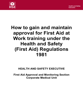 How to gain and maintain approval for First Aid at Work - HSE