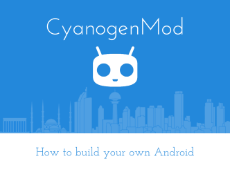 How to build your own Android