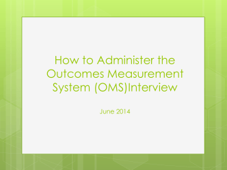 How to Administer the Outcomes Measurement System (OMS
