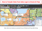 How to Transfer Data From Sales Logic to Streets  Trips