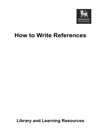 How to Write References - Birmingham City University. Library and