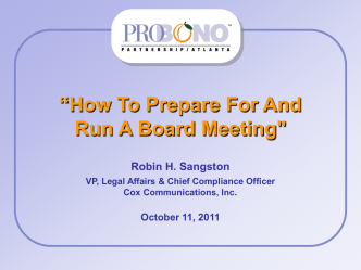 """How To Prepare For And Run A Board Meeting - Pro Bono"