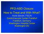 PFO-ASD Closure: How to Treat and With What?