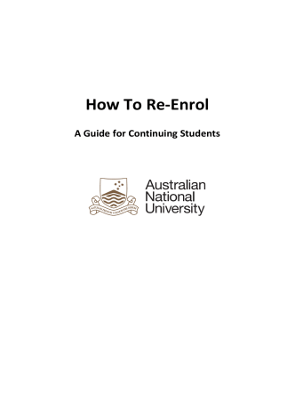 How to Re-enrol at ANU - Students - Australian National University