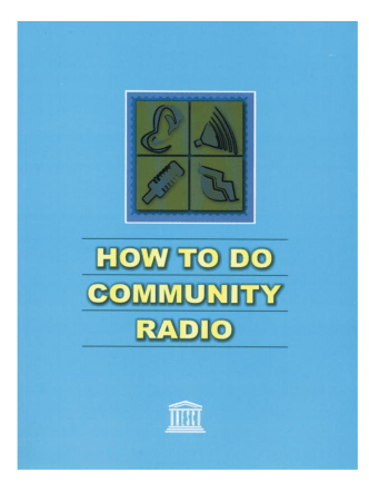 How to do community radio: a primer for community - UNESCO.org