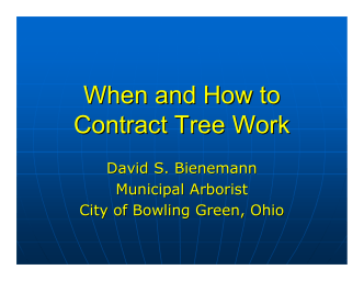 When and How to Contract Tree Work - City of Bowling Green, Ohio