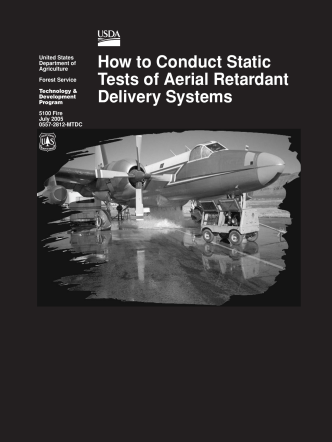 How to Conduct Static Tests of Aerial Retardant Delivery Systems