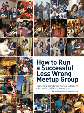 How to Run a Successful Less Wrong Meetup Group - LessWrong Wiki
