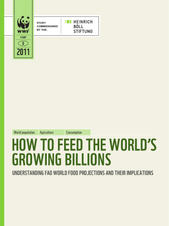 How to Feed tHe worlds GrowinG Billions - WWF Deutschland