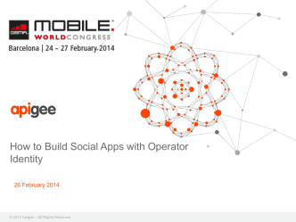 How to Build Social Apps with Operator Identity - GSMA