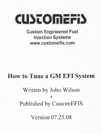 HOW to Tune 21 GM EFI System Written by John Wilson - GMCMI