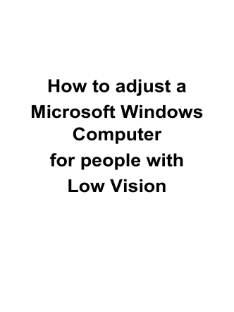 How to adjust a Microsoft Windows Computer for people with Low
