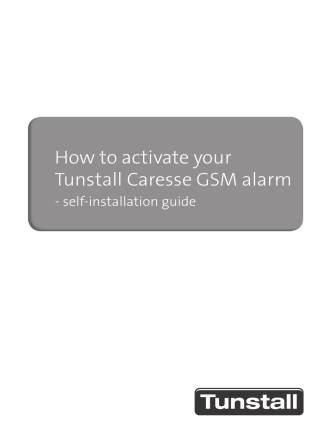 How to activate your Tunstall Caresse GSM alarm