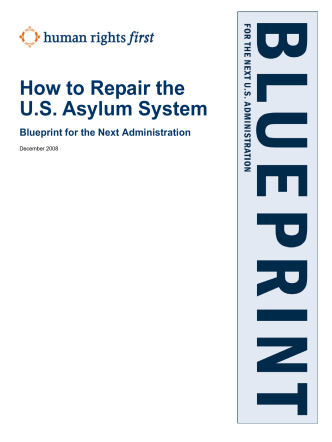 How to Repair the U.S. Asylum System - Human Rights First