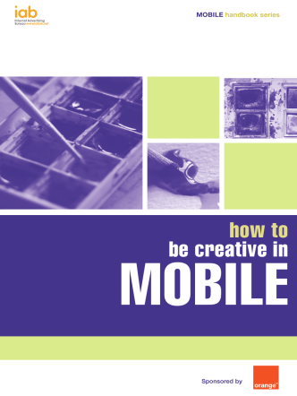 How to be creative in Mobile (Artwork).indd - IAB UK