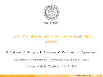 Learn the rules so you know how to break them - WOA 2011 Unical