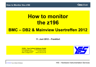 How to Monitor the z196 - BMC Software