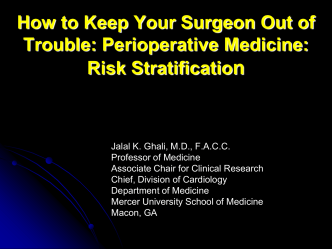 How to Keep Your Surgeon Out of Trouble: Perioperative Medicine