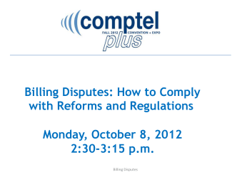 Billing Disputes: How to Comply with Reforms and - Comptel Plus