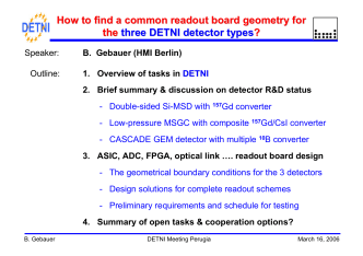 How to find a common readout board geometry for the three DETNI