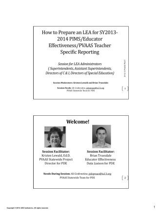 How to Prepare an LEA for SY2013‐ 2014 PIMS/Educator