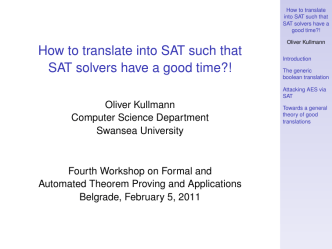 How to translate into SAT such that SAT solvers have a - ARGO