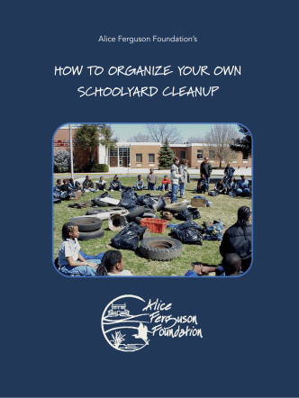 HOW TO ORGANIZE YOUR OWN SCHOOLYARD CLEANUP