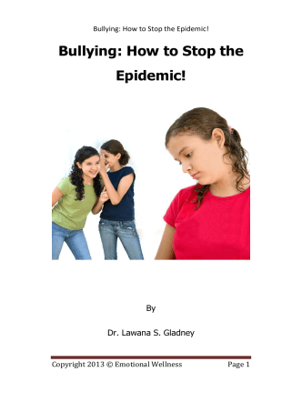 Bullying: How to Stop the Epidemic! - Dr. Gladney