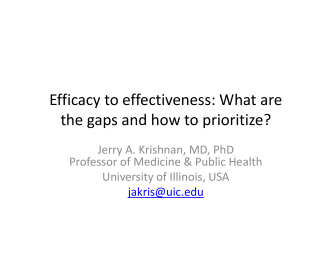Efficacy to effectiveness: What are the gaps and how to prioritize?